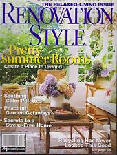 RENOVATION STYLE MAGAZINE SUMMER 2006 *PRETTY SUMMER ROOMS*
