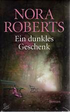 Nora Roberts - Ein Dunkles Geschenk, NEU und eingeschweißt