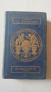 Bibliothèque des merveilles La peinture Edition hachette 1870
