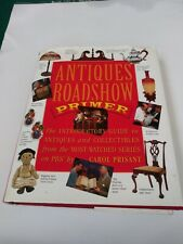 Antique roadshow primer: the introductory guide to Vintage collectibles 1999