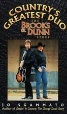 Country's Greatest Duo : The Brooks and Dunn Story by Jo Sgammato (1998,...NEW