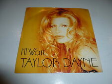 "TAYLOR DAYNE - I'll Wait - 1994 UK 2-track 7"" Viny Single"