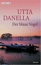 Der blaue Vogel von Danella, Utta | Buch | Zustand gut