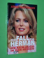Der Fall Eva Herman Hexenjagd in den Medien - Arne Hoffmann - 2007 TB (157)