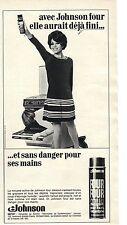 PUBLICITE 1969  JOHNSON FOUR sans danger pour les mains