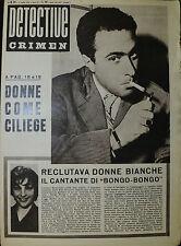 * DETECTIVE CRIMEN ANNO XV° N°25/ 20/GIU/1959 * A PAG. 18/19 DONNE COME CILIEGE*