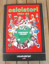 CALCIATORI 1983-1984 (2004) ALBUM PANINI RISTAMPA LA GAZZETTA DELLO SPORT