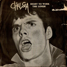 CHELSEA right to work / the loner 45RPM 1977 Step Forward orig.UK