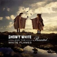SNOWY WHITE AND THE WHITE FLAMES / REUNITED * NEW CD 2017 * NEU *