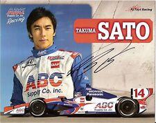 2013 TAKUMA SATO signed INDIANAPOLIS 500 PHOTO CARD POSTCARD INDY CAR AJ FOYT wC