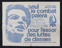 Affiche SEUL LE COMBAT PAIERA Candidature Krivine Ligue Communiste 1968