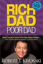 Rich Dad Poor Dad: What The Rich Teach Their Kids About Money -