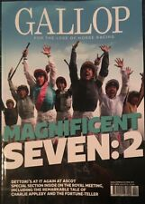 GALLOP MAGAZINE:MAGNIFICENT SEVEN:2 For The Love Of Horse Racing #27. Apr-Jun 19