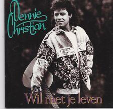 Dennie Christian-Wil Met Je Leven cd single