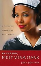 By the Way, Meet Vera Stark by Lynn Nottage (2013, Paperback)