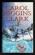 Carol Higgins Clark, La collana maledetta, Ed. Sperling & Kupfer, 2007