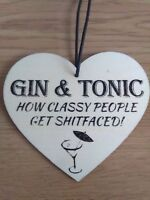 Gin and Tonic - Funny Wooden Hanging Heart Plaque - Handmade Gift - Home Bar NEW