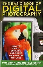 THE BASIC BOOK OF DIGITAL PHOTOGRAPHY ~ HOW TO SHOOT & ENHANCE PIX ~ LG ILLUS SC