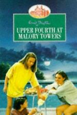 Upper Fourth at Malory Towers by Blyton, Enid
