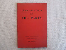 1949 Lenin and Stalin On The Party Lawrence & Wishart Ltd pamphlet GD/VG