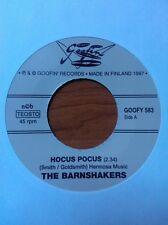 THE BARNSHAKERS - HOCUS POCUS - FANTASTIC GOOFIN' FINNISH ROCKABILLY 45