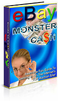 LEARN HOW TO MAKE MONEY ON eBAY WITH: eBay MONSTER CASH PDF eBOOK