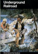 Underground Railroad (Handbook (United States. National Park Service. Division o