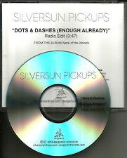 SILVERSUN PICKUPS Dots & dashes w/ RARE RADIO EDIT TST PRESS PROMO dj CD Single