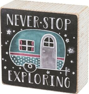 Never Stop Exploring Camper Chalk Wood Box Sign 4 Inches