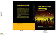 Dental Functional Morphology: How Teeth Work (Cambridge Studies in Biological &