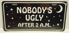 Novelty US license plate - Nobody's Ugly - Route 66, Gas Monkey Garage, Man Cave
