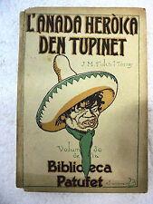 Biblioteca Patufet,L´Anada Heroica den Tupinet,Junceda 1ª edicion 1917