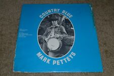 Mark Petteys~Country Blue~Rare Banjo LP~AUTOGRAPHED With Signed Insert~Fast Ship