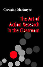 The Art of Action Research in the Classroom-ExLibrary