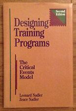 DESIGNING TRAINING PROGRAMS CRITICAL EVENTS MODEL Nadler 1994
