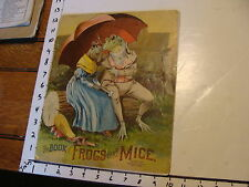 McLOUGHLIN BROS BOOK: 1892 the Book of Frogs & Mice: large size