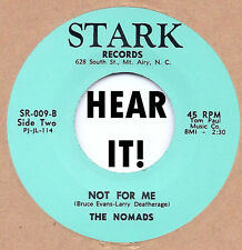 60's GARAGE REPRO:  THE NOMADS - Not For Me/How Many Times STARK