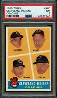 1960 Topps BB Card #460 Cleveland Indians COACHES PSA NM 7 !!!