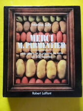 Martine Jolly Merci M. Parmentier Ed. Robert Laffont 1985 pomme de terre envoi
