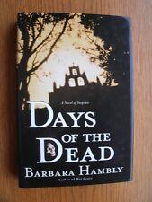Barbara Hambly Days of the Dead SIGNED 1st HC Near Fine