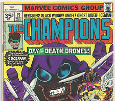 THE CHAMPIONS #15 Black Widow Rare 35 Cent Price Variant from Sept. 1977 in VG-