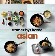 Frame by Frame Cookery: Asian - Love Food,Love Food