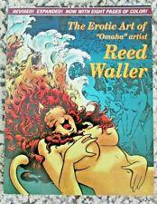 "The Erotic Art of ""Omaha"" Artist REED WALLER Paperback Fantagraphics Books 1996"