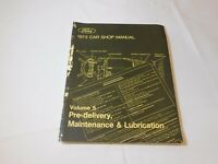 Ford 1973 Car Shop Manual Volume 5 Pre-Delivery Maintenance & Lubrication Book