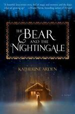 The Bear and the Nightingale : A Novel by Katherine Arden (2017, Paperback)