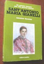 SANT'ANTONIO MARIA GIANELLI Un grande vescovo per una piccola diocesi- Garofalo