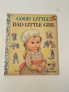 A Little Golden Book Good Little, Bad Little Girl Eloise Wilkin Vintage Children