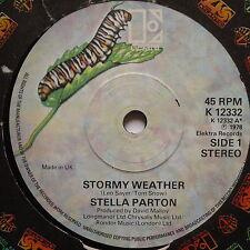 "STELLA PARTON - Stormy Weather - Excellent Condition 7"" Single Elektra K 12332"