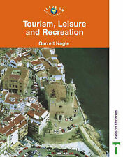 Focus on Geography - Tourism, Leisure and Recreation, Nagle, Garrett, Used; Good