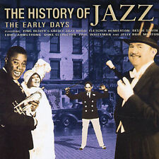 The History of Jazz: The Early Days by Various Artists (CD, Dec-2001, Prism)